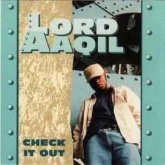 Lord Aaqil – Check It Out (1993)