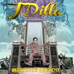 J Dilla – Rebirth of Detroit (2012)