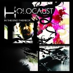 Holocaust – In The End Thereof… Are The Ways Of Death (2012)