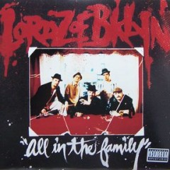 Lordz Of Brooklyn – All In The Family (1995)