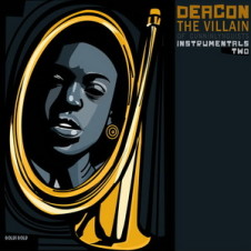 Deacon The Villain – Instrumentals Two (2015)