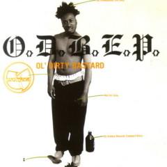 Ol' Dirty Bastard – O.D.B.E.P. (1996)
