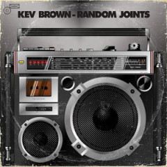 Kev Brown – Random Joints (2012)