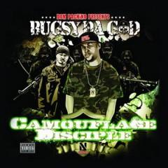 Bugsy Da God – Camouflage Disciple (2015)