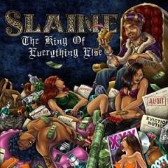 Slaine – The King Of Everything Else (2014)