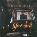 The Notorious B.I.G. – Life After Death (1997)