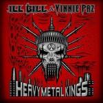 Ill Bill & Vinnie Paz – Heavy Metal Kings (2015)