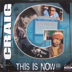 Craig G – This Is Now!!! (2003)