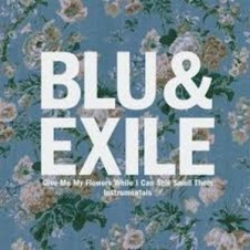 Blu & Exile – Give Me My Flowers While I Can Still Smell Them Instrumentals (2015)