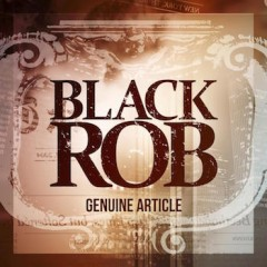 Black Rob – Genuine Article (2015)