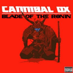 Cannibal Ox – Blade of the Ronin (2015)