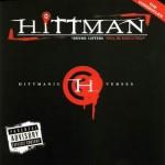 Hittman – Hittmanic Verses (2005)