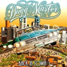 Dogg Master – Back In Town (2011)