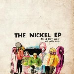 A.G. & Ray West – The Nickel (2015)