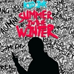 Kid Ink – Summer In The Winter (2015)