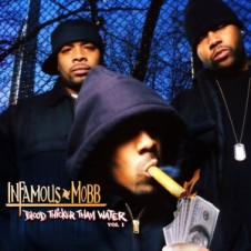 Infamous Mobb – Blood Thicker Than Water, Vol. 1 (2004)