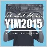 Rashid Hadee – YIM2015 (Year in Music 2015) (2016)