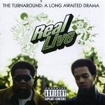Real Live – The Turnaround: The Long Awaited Drama (1996)