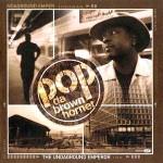 Pop Da Brown Hornet – The Undaground Emperor (2000)
