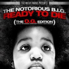 Notorious B.I.G – Ready To Die (The O.G. Edition) (2008)