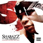 Shabazz The Disciple – The Becoming Of The Disciple: 94 B.C.- 00 A.B. (2008)
