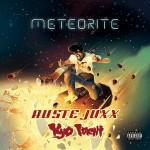 Kyo Itachi & Ruste Juxx – Meteorite (2016)