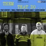Them That Do – Them That Do… (2016)