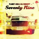Planet Asia & DJ Concept – Seventy Nine (2016)