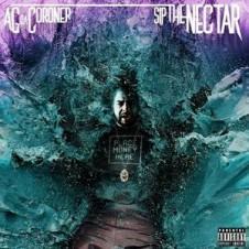 AG Da Coroner – Sip the Nectar (2016)