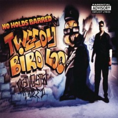 Tweedy Bird Loc – No Holds Barred (1994)
