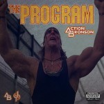 Action Bronson – The Program (5 Year Anniversary Edition) (2016)