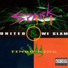 Timbo King & Spark 950 – United We Slam EP (1994)