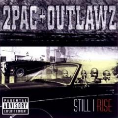 2Pac & Outlawz – Still I Rise (1999)