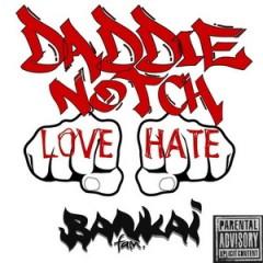 Daddie Notch – Love & Hate (2016)