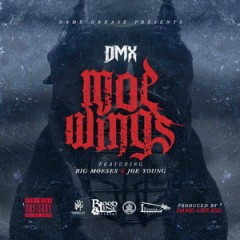 DMX – Moe Wings (Single) (2016)