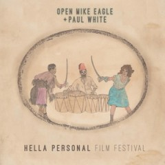 Open Mike Eagle & Paul White – Hella Personal Film Festival (2016)