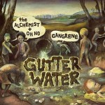 Gangrene – Gutter Water (2010)