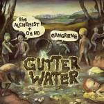 Gangrene – Gutter Water (2010)