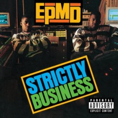 EPMD – Strictly Business (1988)