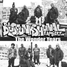 Da Dysfunkshunal Familee – The Wonder Years (2016)