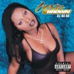 Foxy Brown – Ill Na Na (1996)