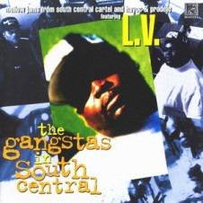 Mellow Jams And Havoc & Prodeje feat. L.V. – The Gangstas In South Central (1996)