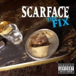 Scarface – The Fix (2002)