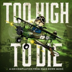 VA – Duck Down Presents: Too High To Die (2016)