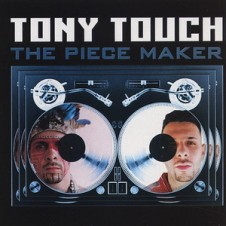 Tony Touch – The Piece Maker (2000)