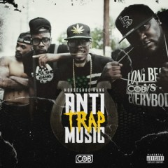 Horseshoe Gang – Anti-Trap Music (2016)