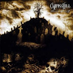 Cypress Hill – Black Sunday (1993)