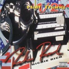 Richie Rich – Half Thang (1996)