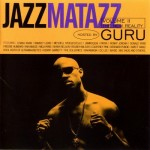 Guru's Jazzmatazz, Vol. 2: The New Reality (1995)