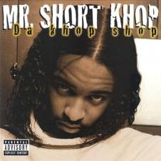Mr. Short Khop – Da Khop Shop (2001)